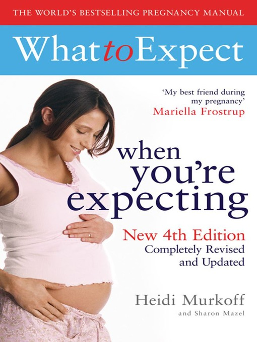 What to Expect When You're Expecting (eBook)